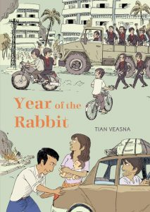 Year of the Rabbit, Tian Veasna, Helge Dascher (trans) (Drawn & Quarterly, January 2020)