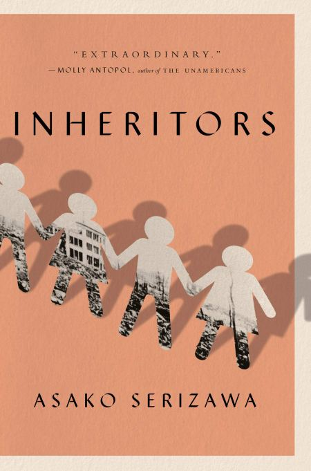 Inheritors, Asako Serizawa (Doubleday, July 2020)