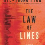 The Law of Lines, Hye-young Pyun, Sora Kim-Russell (trans) (Arcade, May 2020)
