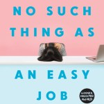 There's No Such Thing as an Easy Job, Kikuko Tsumura, Polly Barton (trans) (Bloomsbury, November 2020)