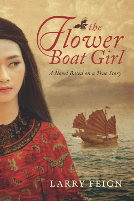 The Flower Boat Girl, Larry Feign (Top Floor Books, March 2021)
