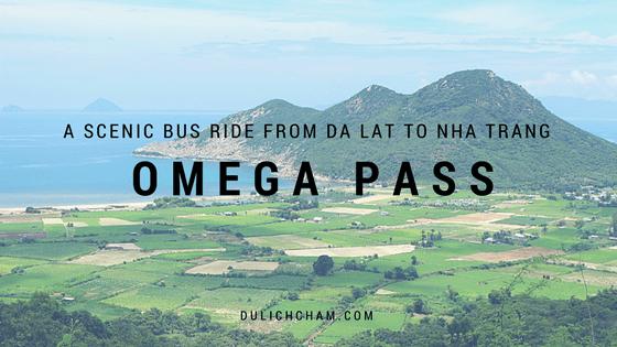 Omega Pass - Da Lat to Nha Trang