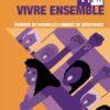 """Trouver de nouvelles formes de résistance. Edition spéciale """"grève féministe"""" de Vivre Ensemble n°172"""