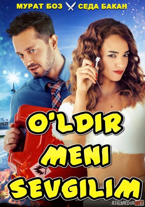 O'ldir meni sevgilim Turk kino Uzbek tilida 2019 kino HD ...