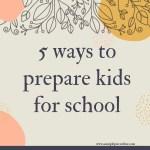 Preparing Kids For School