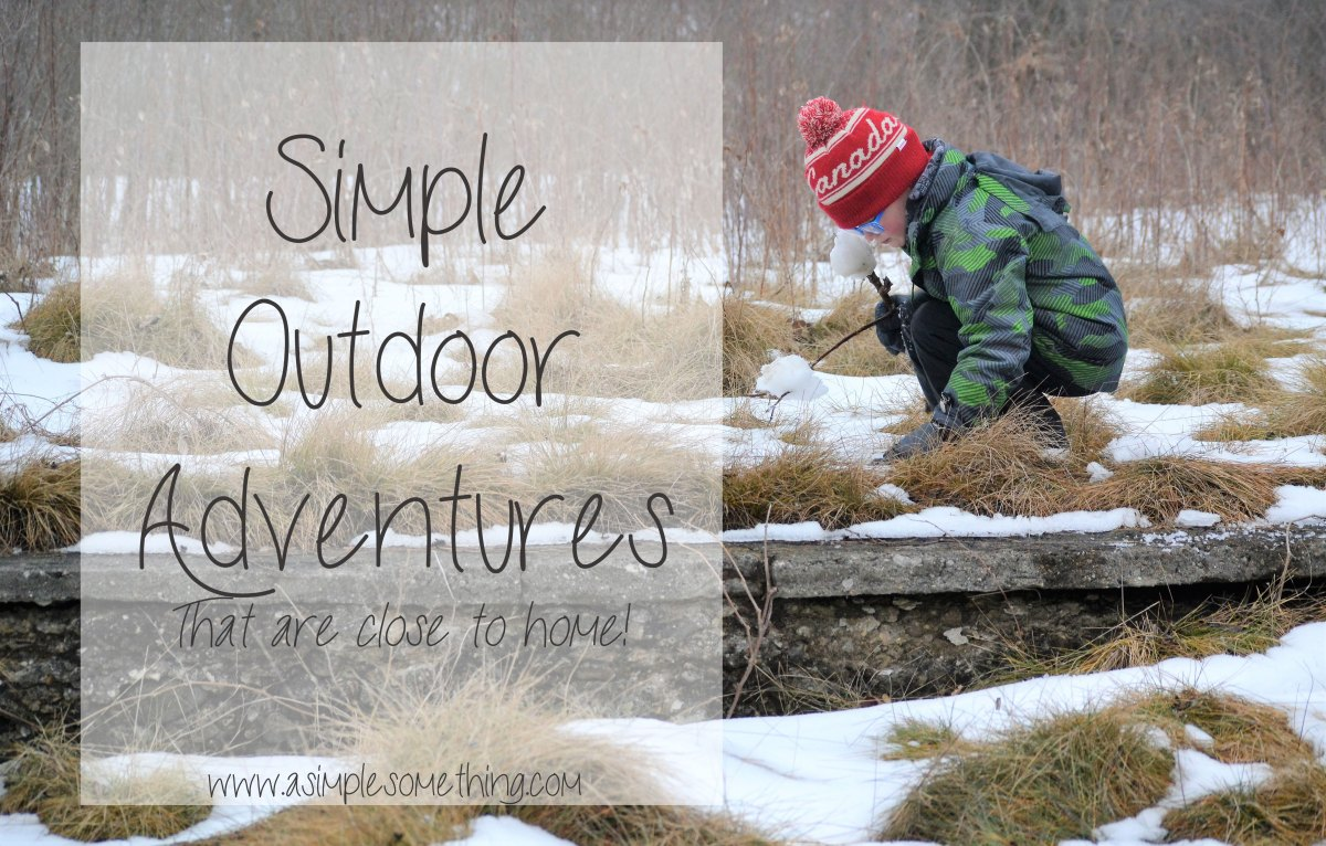 Simple Outdoor Adventures That Are Close to Home