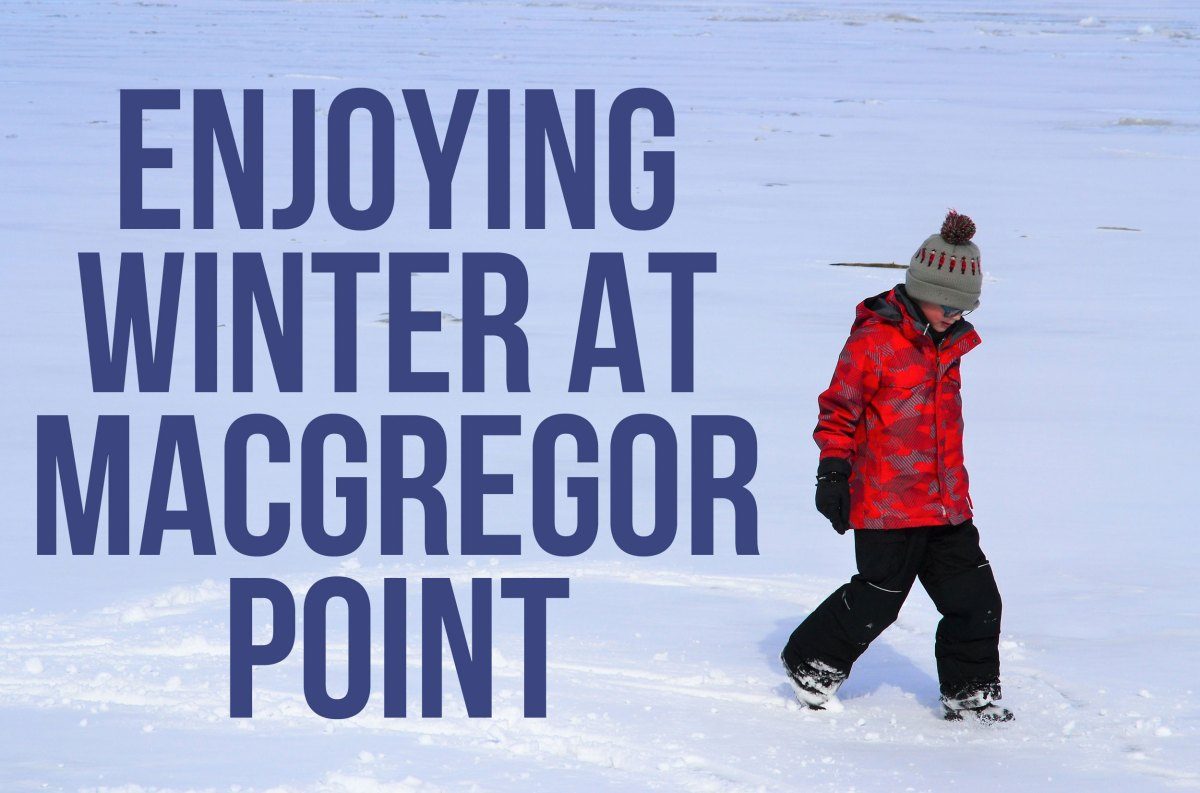 Enjoying Winter at MacGregor Point