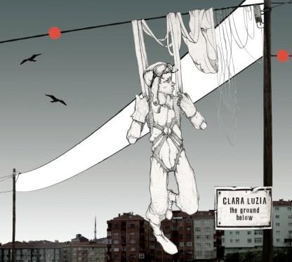 Clara Luzia The Ground Below