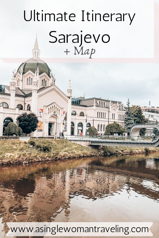 Ultimate Itinerary Sarajevo