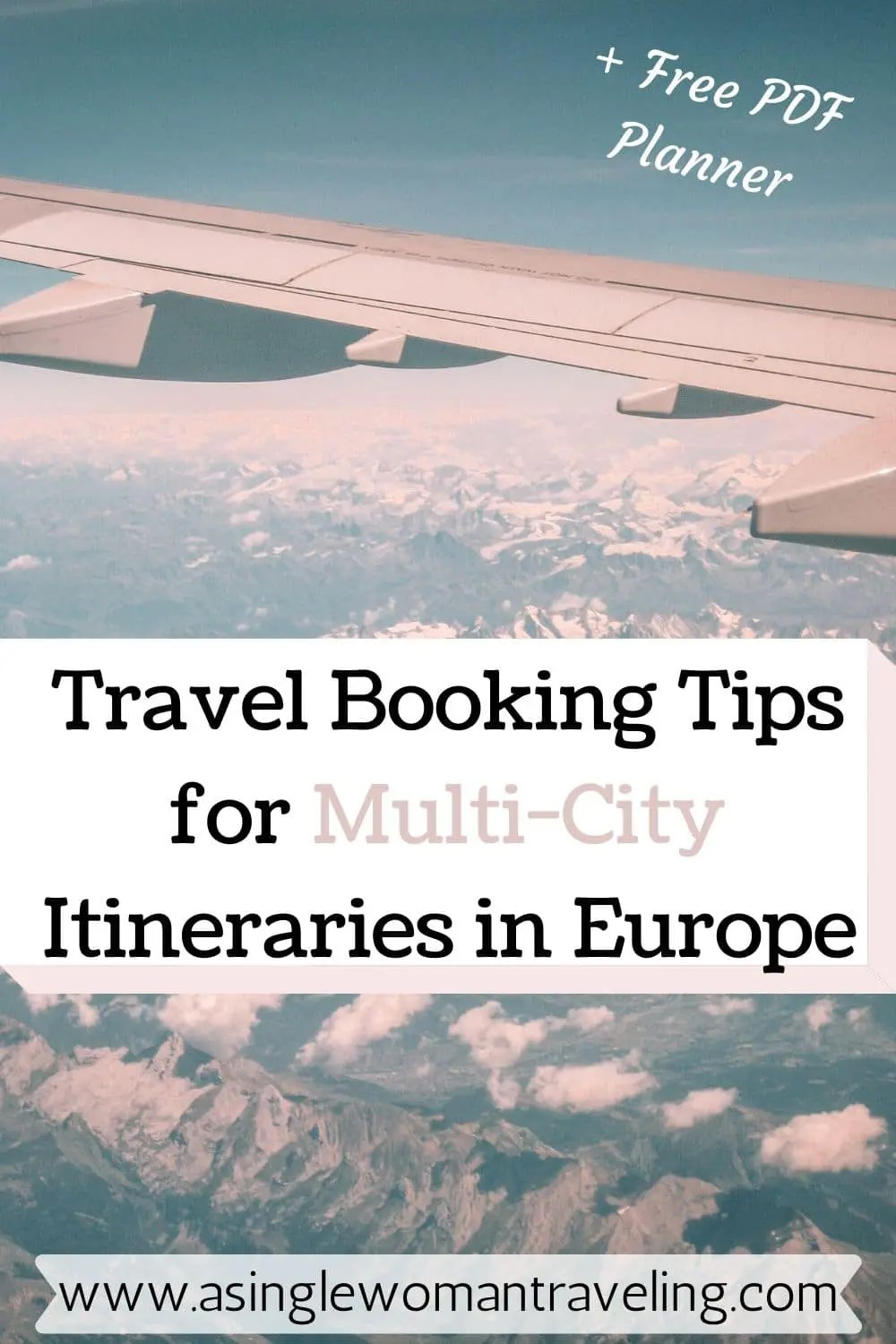 How to Plan A Multi-City Trip to Europe