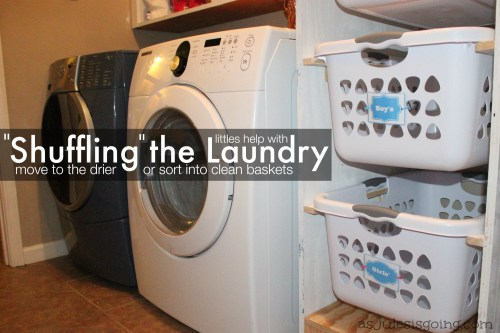 Littles Help with Shuffling the Laundry move to the drier or sort into clean baskets