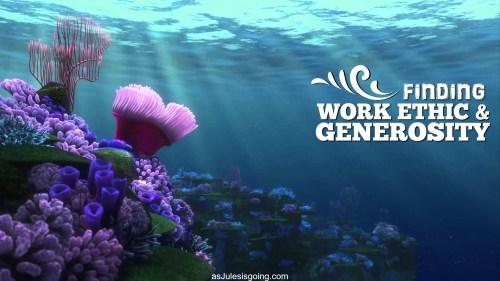 Finding Work Ethic & Generosity