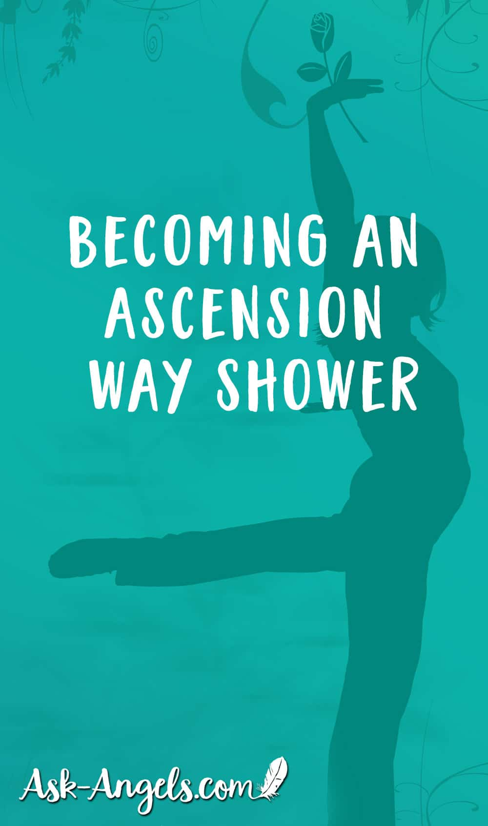 Becoming An Ascension Wayshower