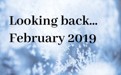 Looking back: February