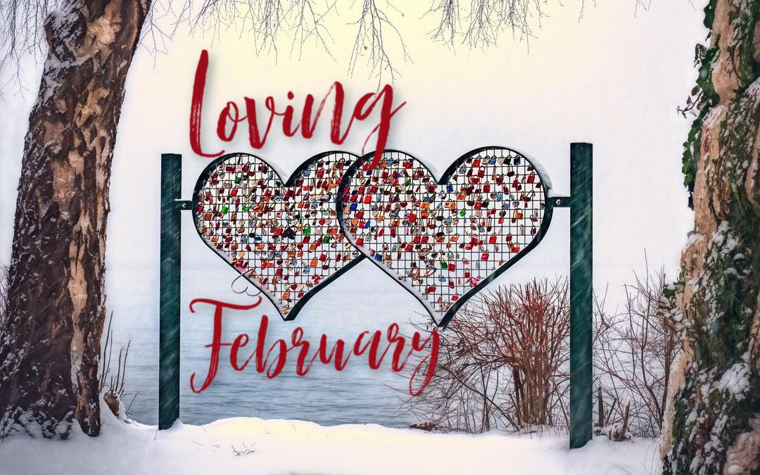 Loving February | 2.20.20