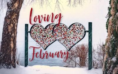 Loving February | 2.28.20
