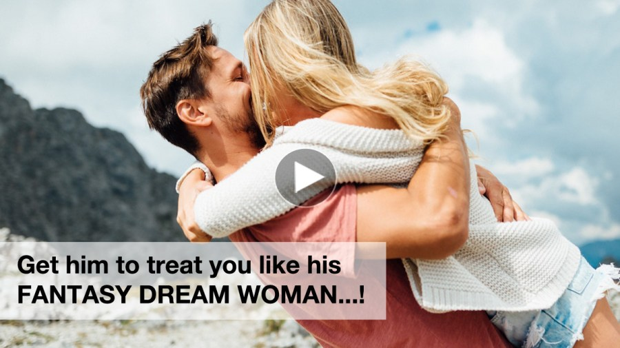 Become His Fantasy Woman