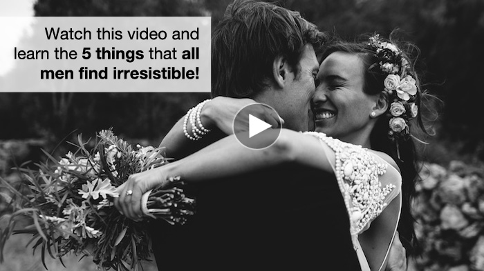 5 things men find irresistible