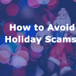 How to Avoid Holiday Scams