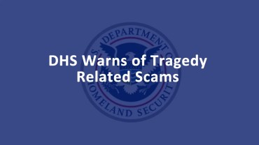 DHS Tragedy Related Scams