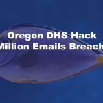 Oregon DHS Hack