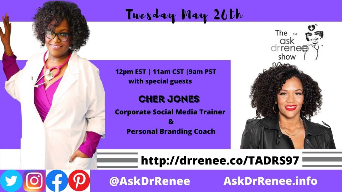 Ask Dr. Renee Show,Canadian, Cher Jones, entrepreneur, Jamaica, Linkedin, Social Media Expert, Mother, social media,social media,wife
