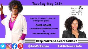 Ask Dr. Renee Show,Canadian, Cher Jones, entrepreneur, Jamaica, Linkedin, Social Media Expert, Mother, social media,social media,wife