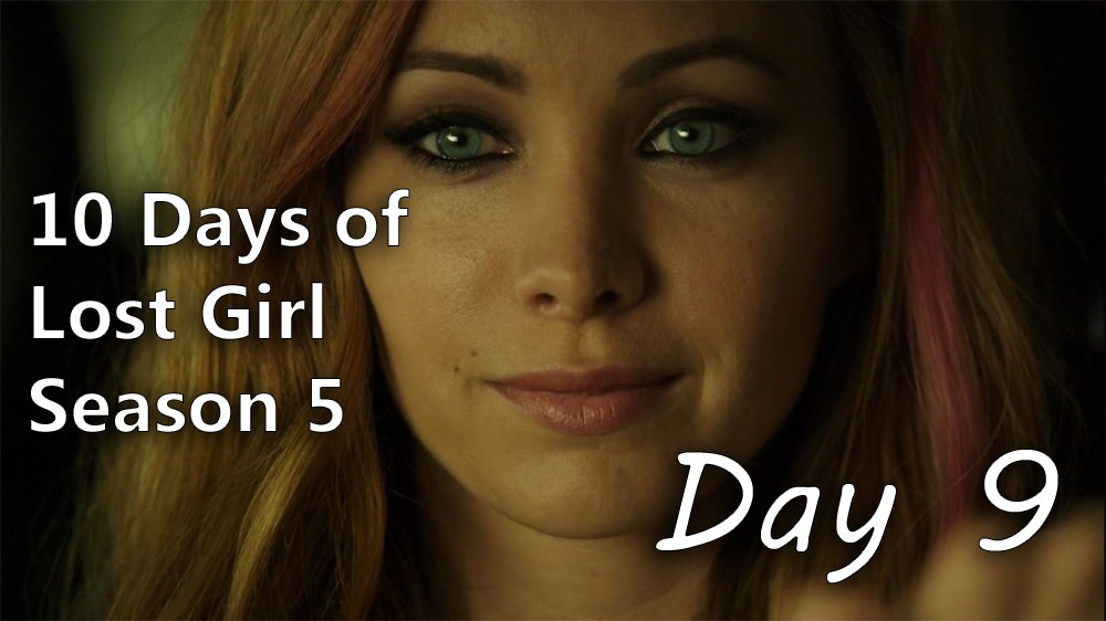 10 Days of Lost Girl Season 5 - Day 9