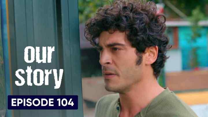 Hamari Kahani Episode 104 in Hindi/Urdu (Our Story)