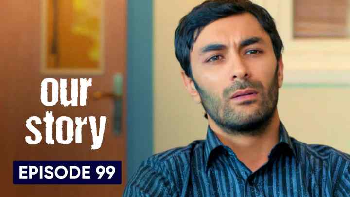 Hamari Kahani Episode 99 in Hindi/Urdu (Our Story)