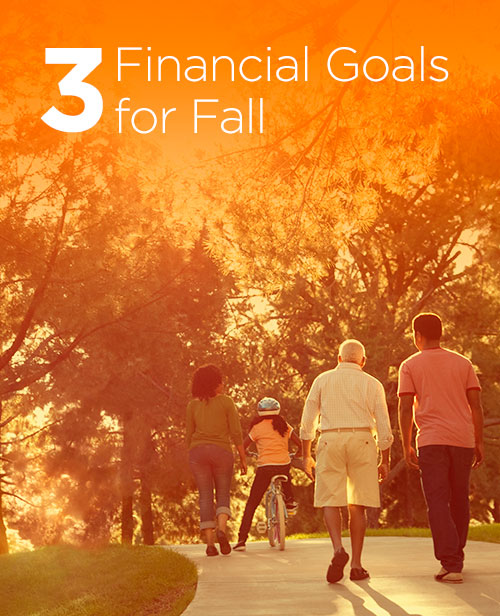 3 Financial Goals for Fall - Primerica