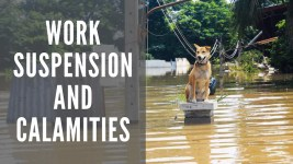 Work Suspension During Calamities