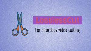 LosslessCut free download full version