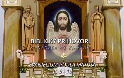 Biblický príhovor na 2. nedeľu po Zjavení