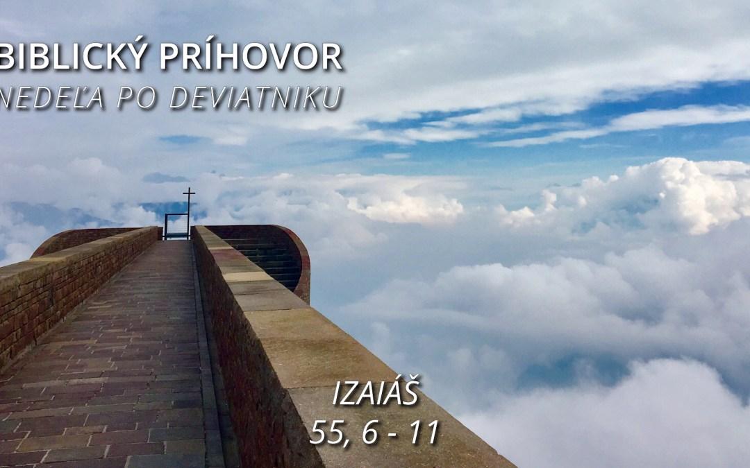 Biblický príhovor - Nedeľa po Deviatniku