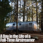 A Day In the Life of a Full-Time Airstreamer