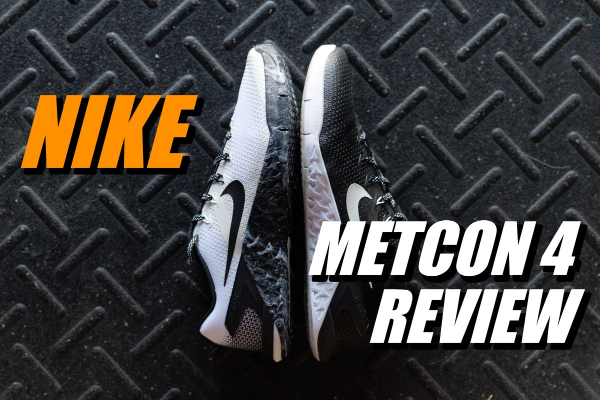 size 40 ed452 9c414 Nike METCON 4 Review As Many Reviews As Possible