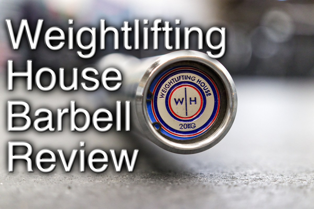 Weightlifting House House Barbell Review (20kg/First Version)