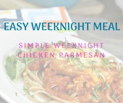 Easy Weeknight Chicken Parm