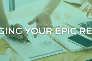 Managing epic reports
