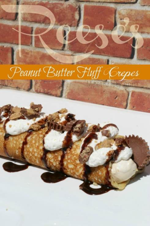 Reese's Peanut Butter Fluff Crepes | Meet Kristy