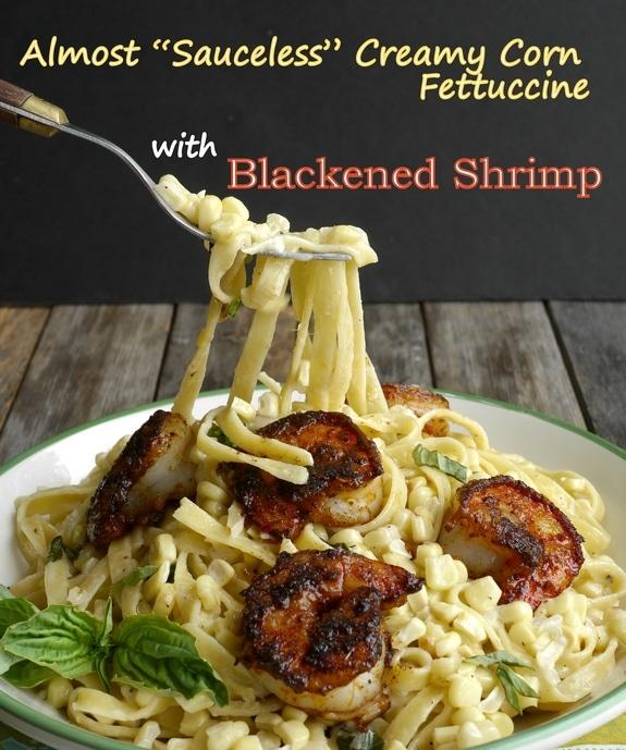 Almost sauceless creamy corn fettuccine with blackened shrimp via Noble Pig
