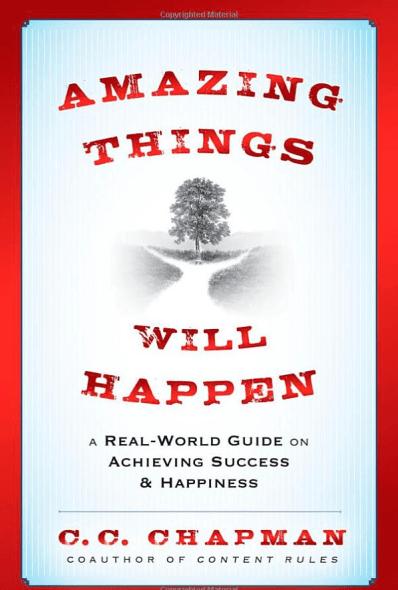 CC Chapman's Amazing Things will Happen Book