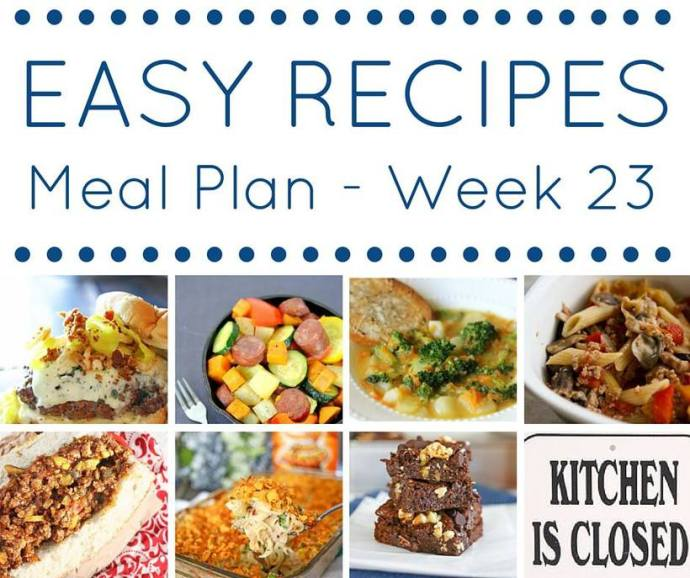 easy recipes weekly meal planning week 23