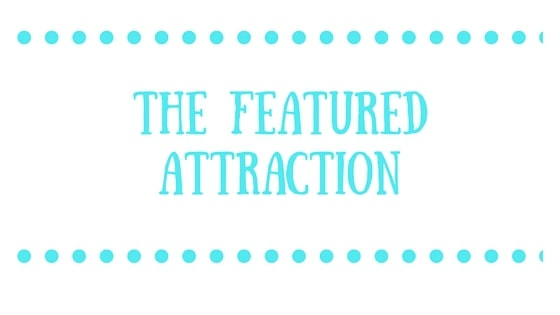 the featured attraction
