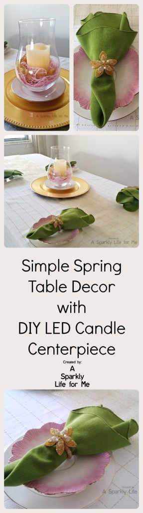 Simple Spring Table Decor in Gold and White with DIY LED Candle Centerpiece by A Sparkly Life for Me