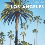 12 fun things I did in Los Angeles