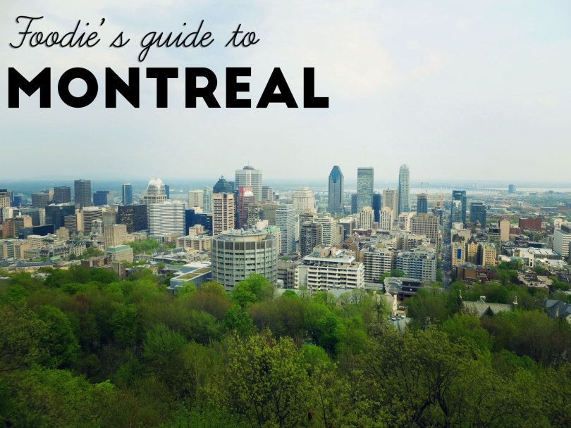 Foodie's guide to Montreal | Aspects of Style