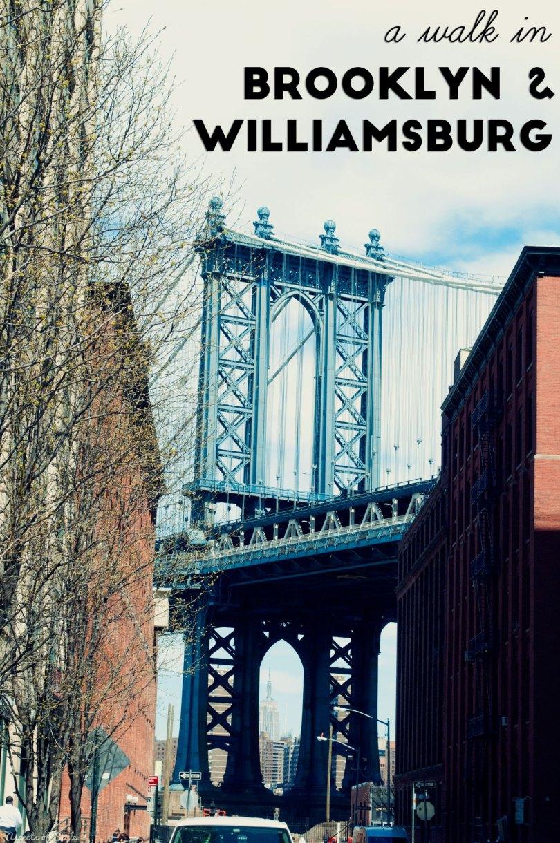 a walk in Brooklyn and Williamsburg