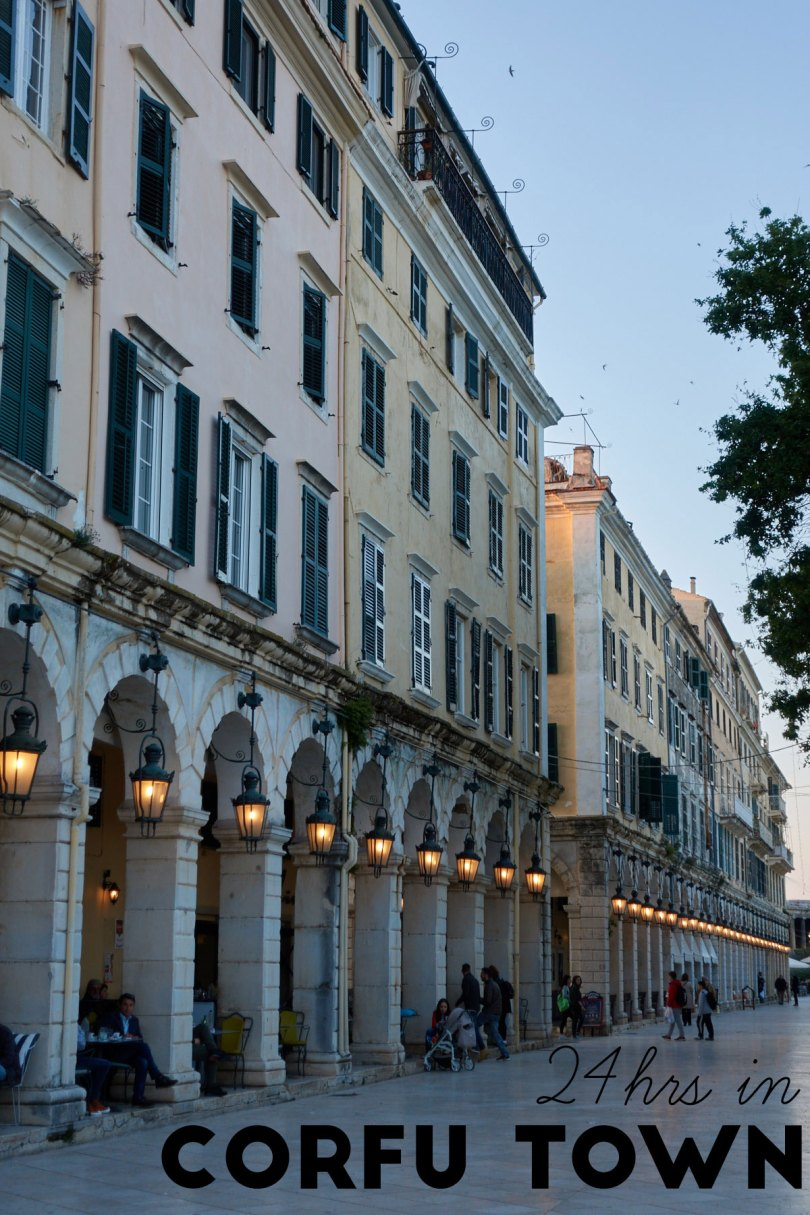 24hrs in Corfu Town